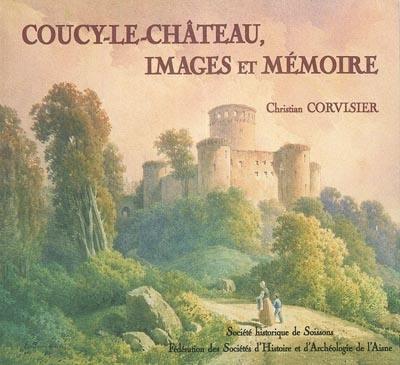 Coucy, Images et mémoire