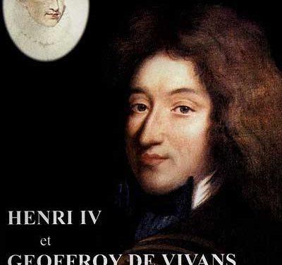 Henri IV et Geoffroy de Vivans, Mémoires d'un fidèle serviteur