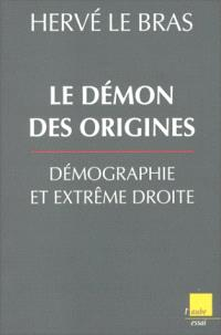 Le démon des origines, démographie et extrême-droite