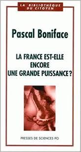 La France est-elle encore une grande puissance ?
