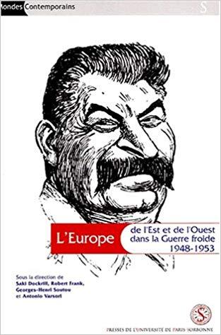L'Europe de l'Est et de l'Ouest dans la Guerre froide (1948-1953)