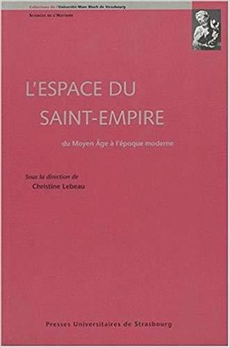 L'espace du Saint-Empire du Moyen Age à l'époque moderne