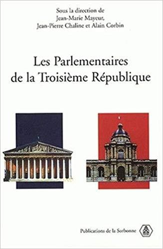 Les Parlementaires de la IIIe République