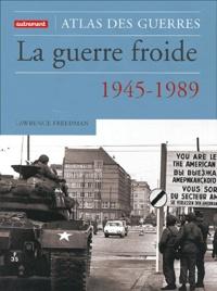La guerre froide – Une histoire militaire