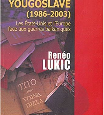 L'agonie yougoslave (1986-2003). Les Etats-Unis et l'Europe face aux guerres balkaniques