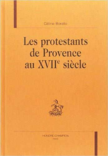 Les Protestants de Provence au XVIIe siècle