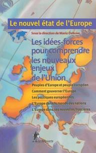 Le nouvel état de l'Europe, les idées-forces pour comprendre les nouveaux enjeux de l'union