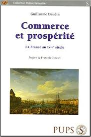 Commerce et prospérité, la France au XVIIIe siècle