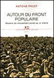 Autour du Front Populaire. Aspects du mouvement social au XXe Siècle