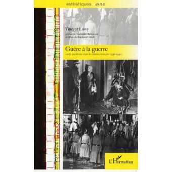 Guerre à la guerre, ou le pacifisme dans le cinéma français. 1936-1940.