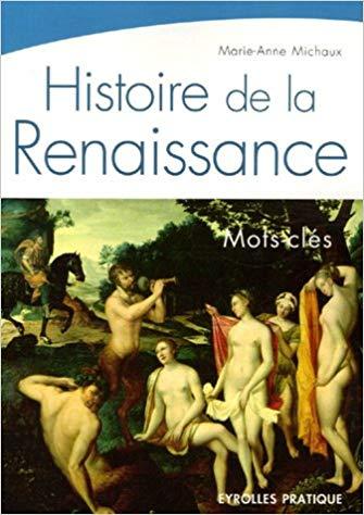 Histoire de la Renaissance.