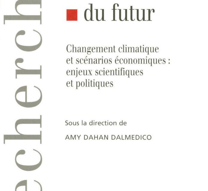 Les modèles du futur : changement climatique et scénarios économiques