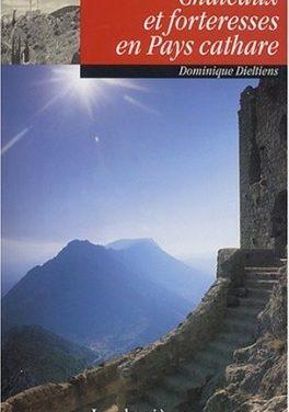 Châteaux et forteresses en Pays cathare