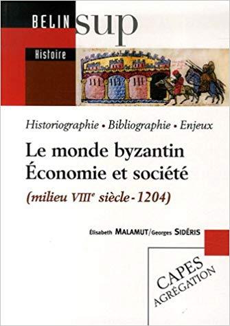 Le monde byzantin – Economie et société (milieu VIIIème siècle- 1204)