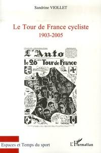 Le tour de France cycliste, 1903-2005