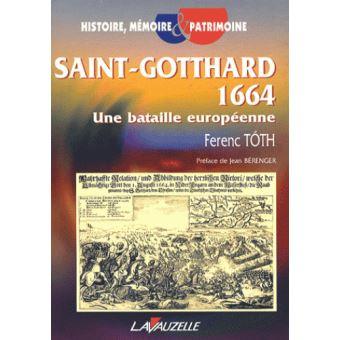 Saint-Gotthard 1664 : une bataille européenne