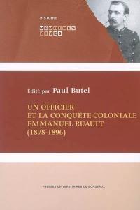Un officier et la conquête coloniale Emmanuel Ruault (1878-1896)
