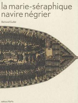 La Marie-Séraphique, navire négrier