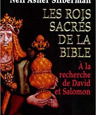 Les rois sacrés de la Bible – A la recherche de David et Salomon