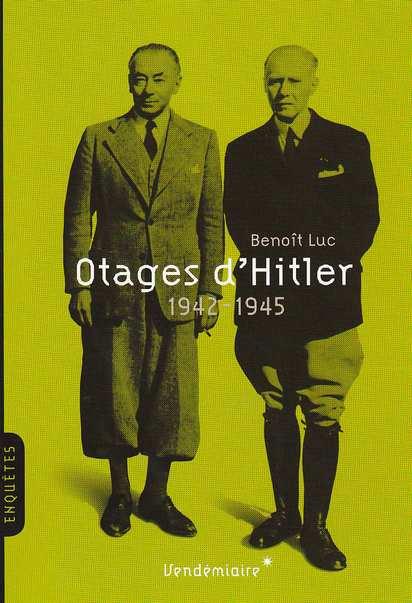 Otages d'Hitler 1942-1945