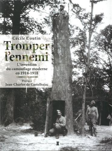 Tromper l'ennemi : L'invention du camouflage moderne en 1914-1918