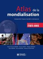 ATLAS DE LA MONDIALISATION – COMPRENDRE L'ESPACE MONDIAL CONTEMPORAIN