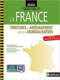 La France : territoires et aménagement face à la mondialisation