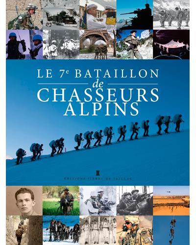 Le 7ème bataillon de chasseurs alpins
