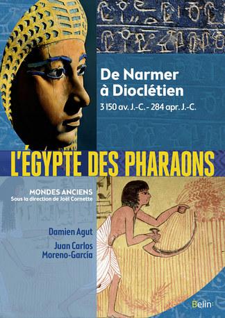 L'Egypte des Pharaons, De Narmer à Dioclétien, 3150 avant J.-C.- 284 après J.-C.