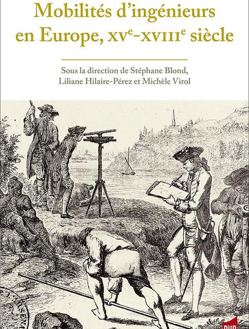 Mobilités d'ingénieurs en Europe, XVe-XVIIIe siècle