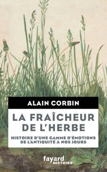 La fraîcheur de l'herbe, histoire d'une gamme d'émotions de l'Antiquité à nos jours