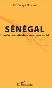 Sénégal Une démocratie dans un chaos social