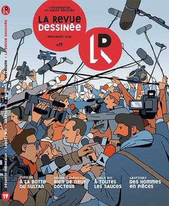 La Revue Dessinée : l'information en bande dessinée, numéro 19