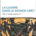 La guerre dans le monde Grec VIII°-I° siècle av J.-C