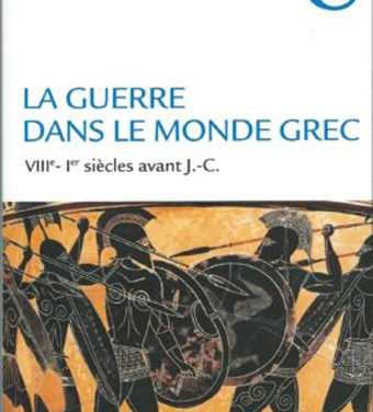 La guerre dans le monde grec (VIIIe-Ier siècle av J.-C)