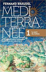 La Méditerranée et le monde méditerranée à l'époque de Philippe II