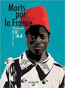 <em>Morts par la France. Thiaroye 1944</em>