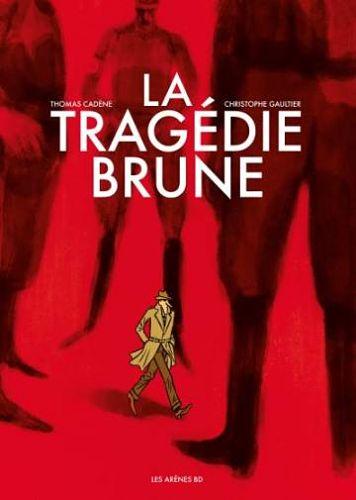 <em>La Tragédie brune</em>