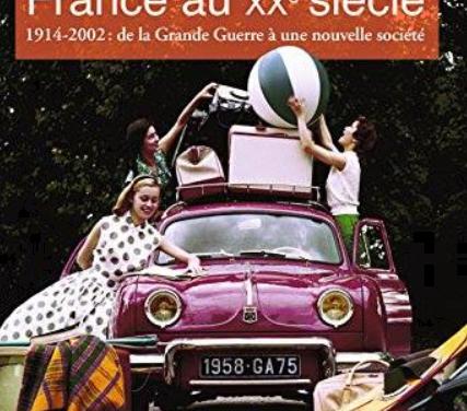 Atlas de la France au XXème siècle  – 1914-2002 : de la Grande Guerre à une nouvelle société