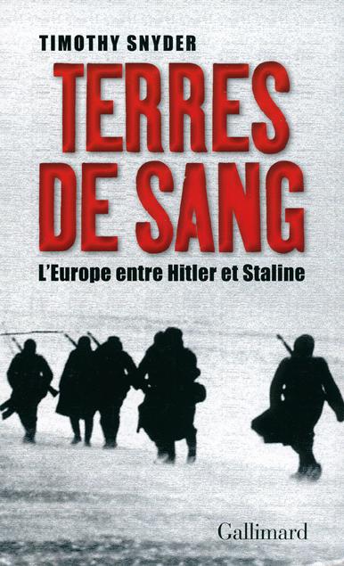 Terres de sang, L'Europe entre Hitler et Staline