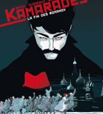 <em>Kamarades. Tome 1, La fin des Romanov</em>