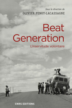 Beat Generation, L'inservitude volontaire