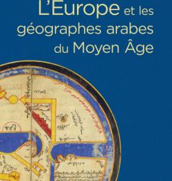 Image illustrant l'article leurope-et-les-geographes-arabes-du-moyen-age.jpg de La Cliothèque