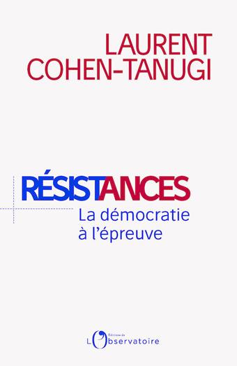 « Résistances – La démocratie à l'épreuve »