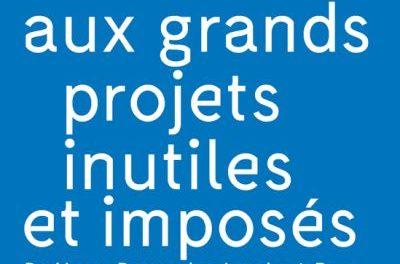 Image illustrant l'article Resister-aux-grands-projets-inutiles-et-imposes de La Cliothèque