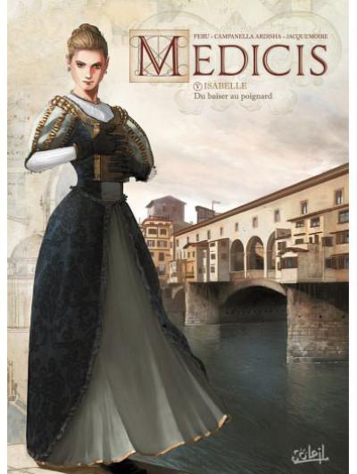 <em>Médicis</em>. Tome V, « Isabelle. Du baiser au poignard »