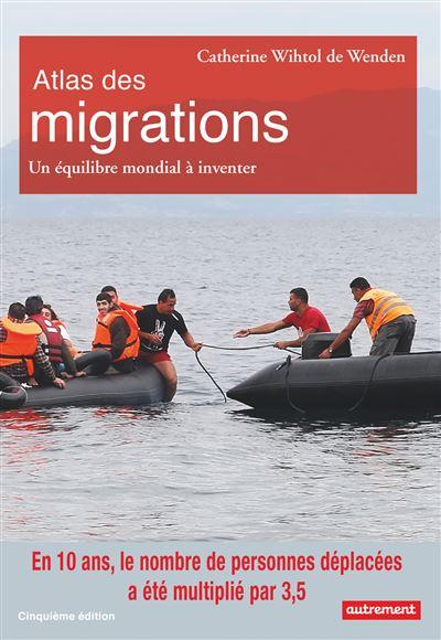 Atlas des migrations : un équilibre mondial à inventer
