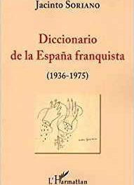 Image illustrant l'article diccionario de la españa franquista de La Cliothèque