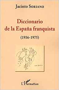 Diccionario de la España franquista (1936-1975)