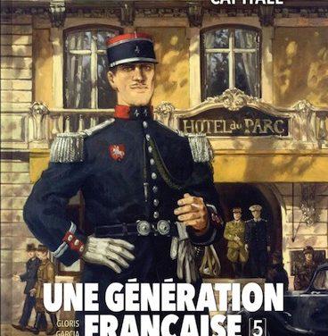 <em>Une Génération française. Tome 5, « Vichy capitale »</em>